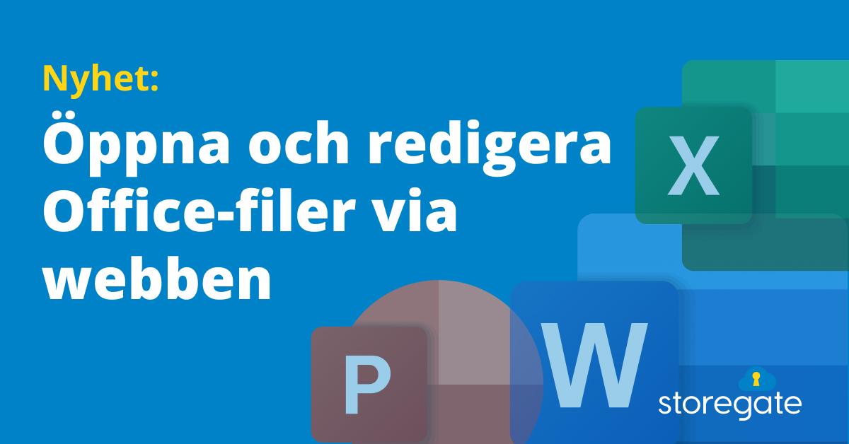 Nyhet - Öppna Och Redigera Office-filer Via Webben